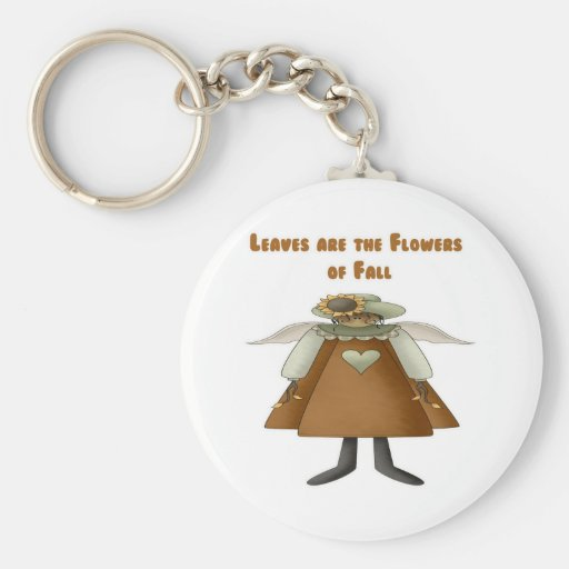 Leaves are the Flowers of Fall Keychains