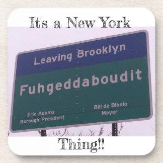 Leaving Brooklyn New York Fuhgeddaboudit Coaster