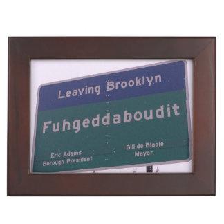 Leaving Brooklyn New York Fuhgeddaboudit Keepsake Box
