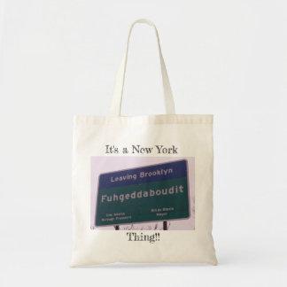 Leaving Brooklyn New York Fuhgeddaboudit Tote Bag