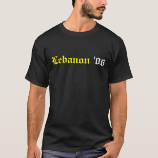 Lebanon '06 T-Shirt