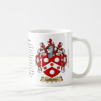 Ledbetter, the Origin, the Meaning and the Crest Coffee Mug