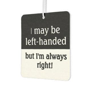 Left-handed people Humor Car Air Freshener
