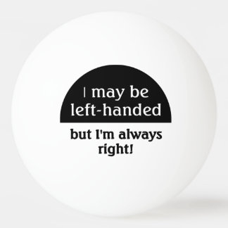 Left-handed people Humor Ping Pong Ball