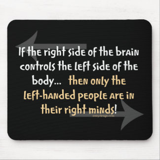 Left-handed people mouse mat