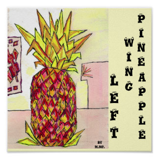 Left Wing Pineapple Poster