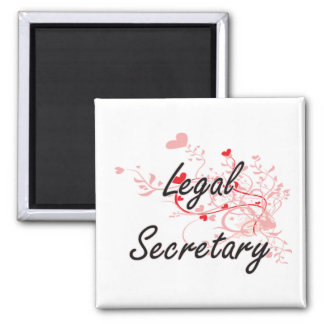 Legal Secretary Artistic Job Design with Hearts Square Magnet