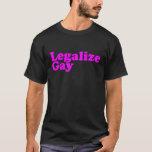 Legalise Gay pink T-Shirt