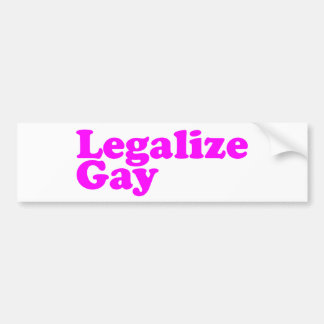 Legalize Gay pink Bumper Stickers
