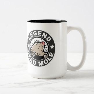 Legend Dead Mole Mug