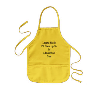 Legend Has It I'll Grow Up To Be A Basketball Star Kids Apron
