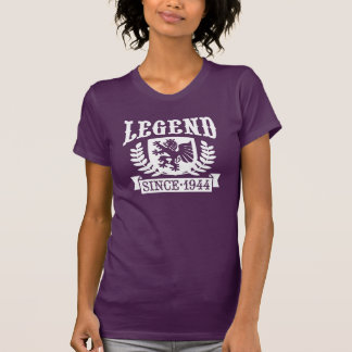 Legend Since 1944 Tshirts