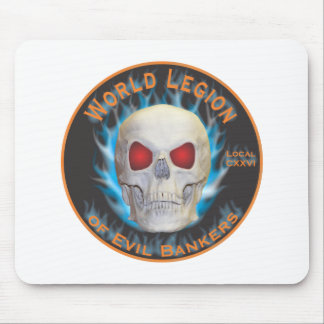 Legion of Evil Bankers Mouse Mat