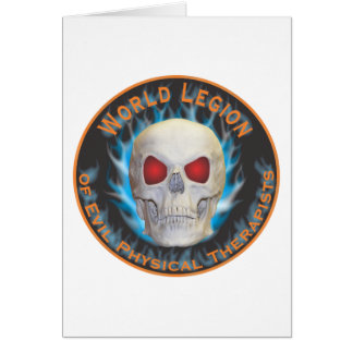 Legion of Evil Physical Therapists Greeting Card
