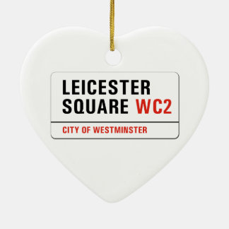 Leicester Square, London Street Sign Ceramic Heart Decoration