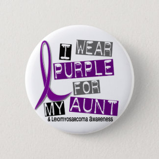 LEIOMYOSARCOMA I Wear Purple For My Aunt 37 6 Cm Round Badge
