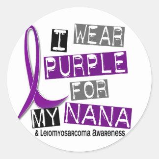 LEIOMYOSARCOMA I Wear Purple For My Nana 37 Round Sticker