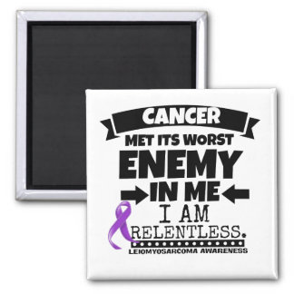 Leiomyosarcoma Met Its Worst Enemy in Me Square Magnet