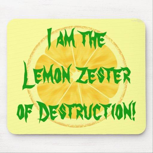 Lemon Zester of Destruction! Mousepads