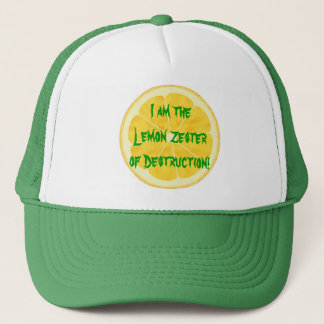 Lemon Zester of Destruction! Trucker Hat