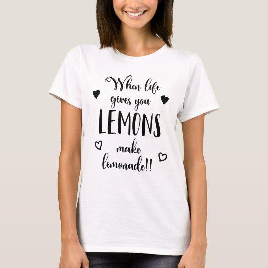 Lemons Attitude Success Dreams Motivational Quote T-Shirt
