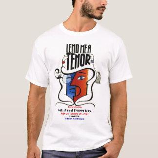 LEND ME A TENOR T-Shirt