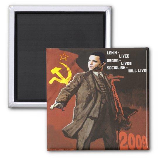 Lenin Lived Obama Lives Magnet