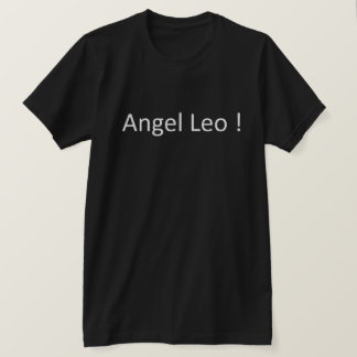 Leo angel! - Shirt