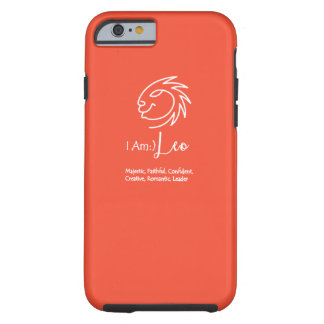 Leo The Lion Zodiac Sign Tangerine Tango Tough iPhone 6 Case