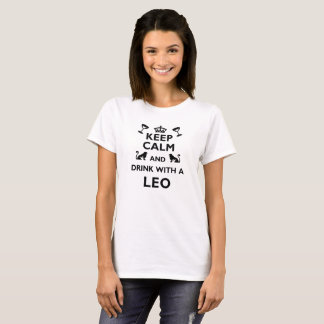Leo Zodiac Cool/Funny Gift - Drink With T-Shirt