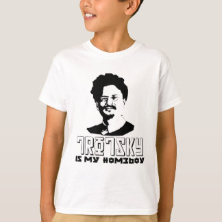 Leon Trotsky is my homeboy T Shirt