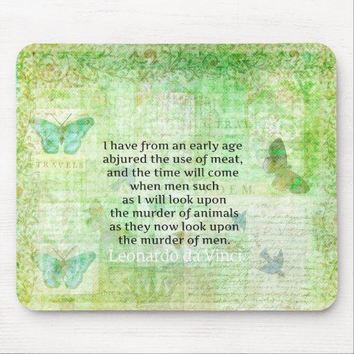 Leonardo da Vinci  Animal Rights quote vegan Mousepad