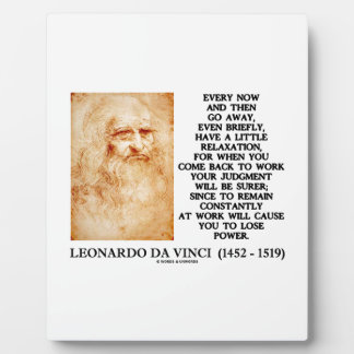 Leonardo da Vinci Relaxation Work Judgment Power Plaque