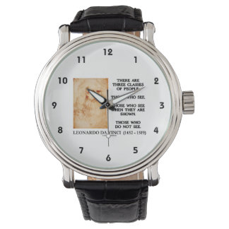 Leonardo da Vinci Three Classes Of People Quote Wrist Watch