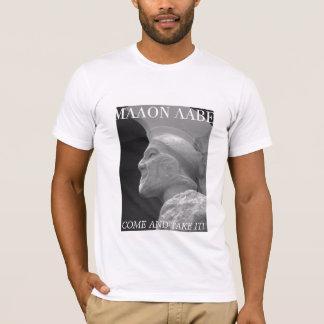 LEONIDAS MALON LABE, COME AND TAKE IT! T-Shirt
