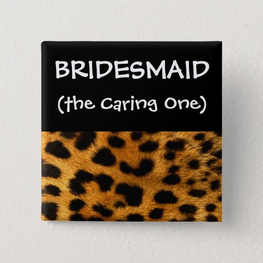 Leopard Print Bachelorette Party Bridesmaid 15 Cm Square Badge