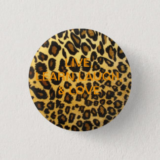 leopard print.png, LIVE, LEARN,LAUGH, 3 Cm Round Badge