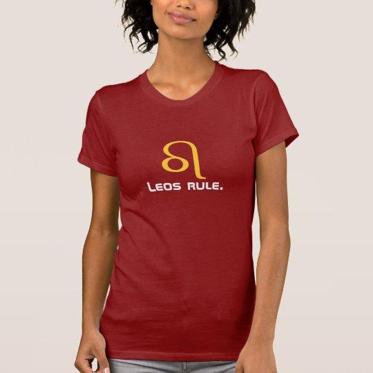 Leos rule. ASTROLOGY T-Shirt