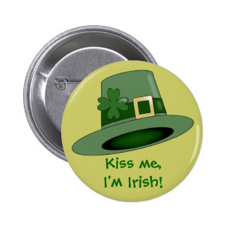 Leprechaun hat. Kiss me, I'm Irish! 6 Cm Round Badge