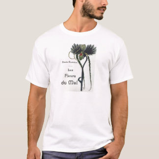 Les Fleur du Mal - Baudelaire T-Shirt