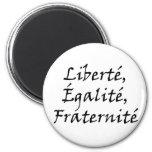Les Misérables Love: Liberté, Égalité, Fraternité Magnet