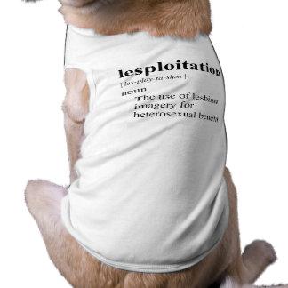 LESPLOITATION PET T SHIRT