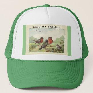 Less Litter More Bugs Trucker Hat