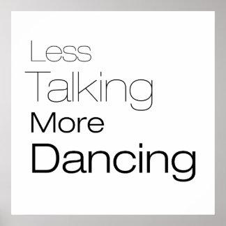 Less Talking More Dancing Poster