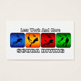 Less Work And More Scuba Diving Business Card