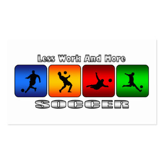Less Work And More Soccer Pack Of Standard Business Cards