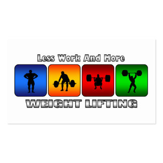 Less Work And More Weight Lifting Pack Of Standard Business Cards