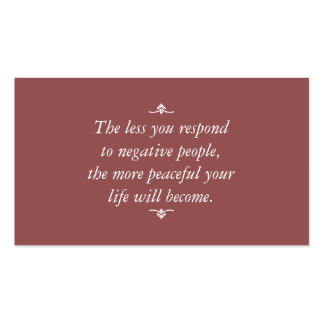 Less you respond to negative people | Brown-Red Pack Of Standard Business Cards