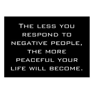 Less you respond to negative people Quote | Black Pack Of Chubby Business Cards