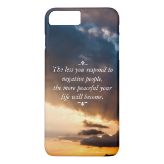 Less you respond to negative people + Sunset Photo iPhone 7 Plus Case